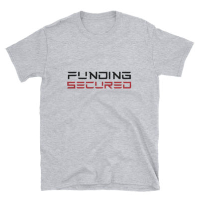 Funding Secured T-Shirt: Tesla Font - Sport Grey