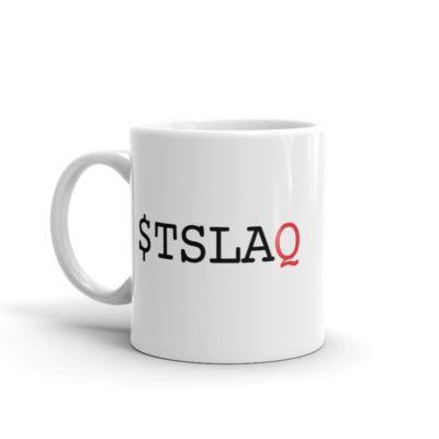 $TSLAQ mug 11 oz