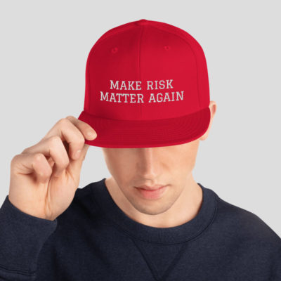 Make Risk Matter Again Hat